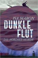 Isa Maron: Dunkle Flut