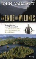 John Vaillant: Am Ende der Wildnis
