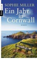 Sophie Miller: Ein Jahr in Cornwall