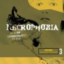 Christopher Fowler, Clark Ashton Smith, David H. Keller, F. Paul Wilson, Graham Masterton: Necrophobia 3