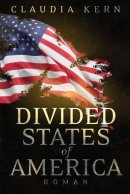 Claudia Kern: Divided States of America