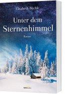 Elisabeth Büchle: Unter dem Sternenhimmel