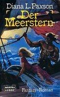 Diana L. Paxson: Der Meerstern