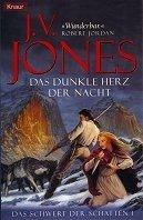 J. V. Jones: Das dunkle Herz der Nacht