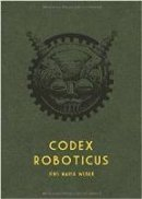 Jens Maria Weber: Codex Roboticus