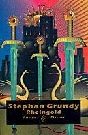Stephan Grundy: Rheingold