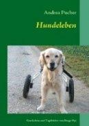 Andrea Pucher: Hundeleben