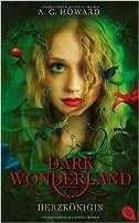 Anita Howard: Dark Wonderland - Herzkönigin