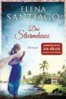 Elena Santiago: Das Sturmhaus
