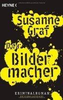 Susanne Graf: Der Bildermacher