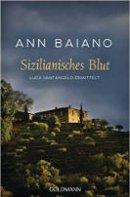 Ann Baiano: Sizilianisches Blut
