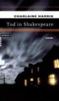 Charlaine Harris: Tod in Shakespeare