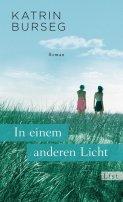 Katrin Burseg: In einem anderen Licht