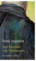 Ernst Augustin: Das Monster von Neuhausen