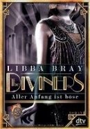 Libba Bray: The Diviners - Aller Anfang ist böse