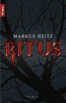 Markus Heitz: Ritus