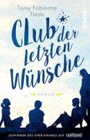 Tamy Fabienne Tiede: Club der letzten Wünsche