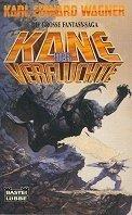 Karl Edward Wagner: Kane, der Verfluchte