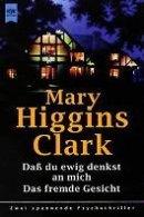 Mary Higgins Clark: Dass Du ewig denkst an mich