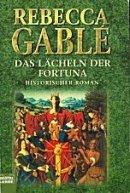 Rebecca Gablé: Das Lächeln der Fortuna