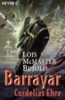 Lois McMaster Bujold: Cordelias Ehre