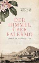 Constanze Neumann: Der Himmel über Palermo