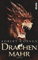 Robert Corvus: Drachenmahr