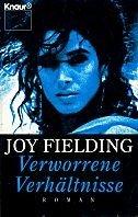 Joy Fielding: Verworrene Verhältnisse