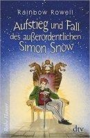 Rainbow Rowell: Aufstieg und Fall des außerordentlichen Simon Snow