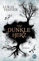 Lukas Hainer: Das dunkle Herz