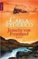 Carla Federico: Jenseits von Feuerland
