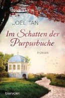 Joël Tan: Im Schatten der Purpurbuche