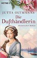 Jutta Oltmanns: Die Dufthändlerin
