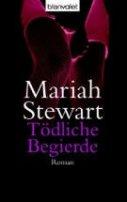 Mariah Stewart: Tödliche Begierde