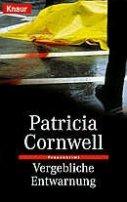 Patricia Cornwell: Vergebliche Entwarnung