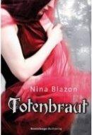 Nina Blazon: Totenbraut