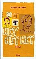 Rebecca Casati: Hey Hey Hey