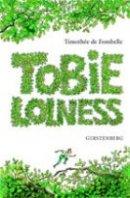 Timothée de Fombelle: Tobie Lolness