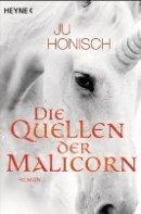 Ju Honisch: Die Quellen der Malicorn