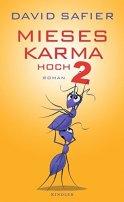 David Safier: Mieses Karma hoch 2