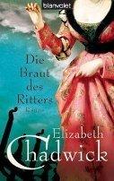 Elizabeth Chadwick: Die Braut des Ritters