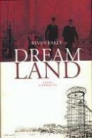 Kevin Baker: Dreamland