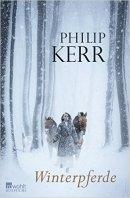 Philip Kerr: Winterpferde