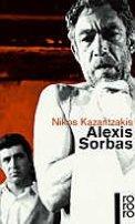 Nikos Kazantzakis: Alexis Sorbas