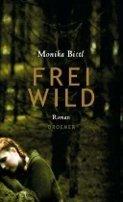 Monika Bittl: Freiwild