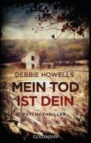 Debbie Howells: Mein Tod ist dein