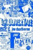 Joe Dunthorne: Ich, Oliver Tate