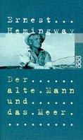 Ernest Hemingway: Der alte Mann und das Meer