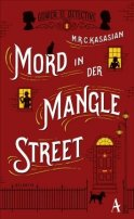 M. R. C. Kasasian: Mord in der Mangle Street