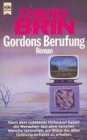 David Brin: Gordons Berufung